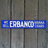 Vintage Original 1910s ERBANCO HAVANA CIGARS Embossed Cardboard Advertising Sign