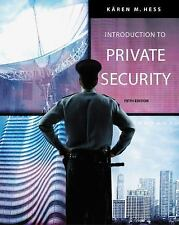 Introduction to Private Security by Kären M. Hess and Henry M. Wrobleski...