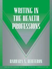 Technical Communication: Writing in the Health Professions by Barbara A....