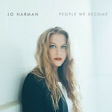 JO HARMAN - PEOPLE WE BECOME   CD NEU