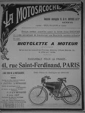 PUBLICITÉ DE PRESSE 1907 LA MOTOSACOCHE BICYCLETTE A MOTEUR -- ADVERTISING
