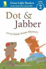 DOT & JABBER AND THE GREAT ACORN MYSTERY - WALSH, ELLEN STOLL - NEW PAPERBACK BO