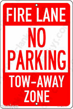 "Fire Lane No Parking on an 8""x12"" Aluminum Sign Made in USA by US Veterans"