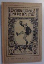 Schwenzelenz heit bie iech fruh! Dies u.das aus dem Erzgebirge 1921 Chemnitz