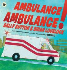 Ambulance, Ambulance!, Sally Sutton, Used Excellent Book