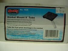 """SCOTTY GIMBAL MOUNT 9"""" TUBE SCOTTY MODEL No. 1028 GIMBAL MOUNT FISHING"""