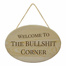 Novelty Welcome to the Bullshit Corner Hanging Sign, Wooden Plaque, Welcome Gift