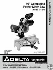 "Delta 10"" Miter Saw Instruction / Parts Manual # MS250"