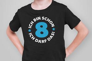 Kinder T-Shirt Ich bin schon 8 Jahre Party Geschenk Geburtstag blau acht