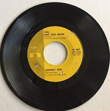 JOHNNY FOX, YOU LAFF T O MUCH, NEWTIME#507, 45 RECORD, 1962