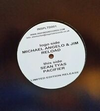 "Sean Tyas/Michael Angelo ""pacifier/RELOAD"" * inspltd 001-Limited Edition"