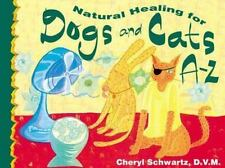 Natural Healing for Dogs and Cats A-Z-ExLibrary