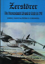 Zerstorer - The Messerschmitt 110 and its Units in 1940 - New Copy