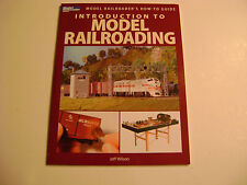 Model Railroader's  How-to-Guide Introduction To Model Railroading by J. Wilson