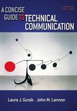 A Concise Guide to Technical Communication, Second Edition