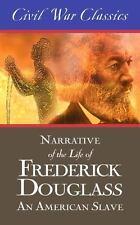 Narrative of the Life of Frederick Douglass: An American Slave (Civil War Classi