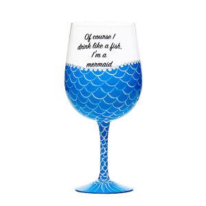 "Mermaid Giant Wine Glass  ""Of course i drink like a fish im a mermaid"" Blue"