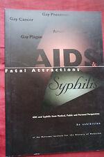 AIDS & Syphilis - Fatal Attractions - Exhibition History of Medicine  xx