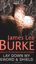 Lay Down My Sword and Shield,James Lee Burke