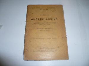 Nozioni di analisi logica per il Ginnasio inferiore A.Santini G. Campanini