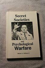 2nd Edition Secret Societies and Psychological Warfare by Michael A. Hoffman II