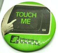 1980s Vintage Interaction Systems Inc ISI TOUCH ME Pinback Pin Button computer