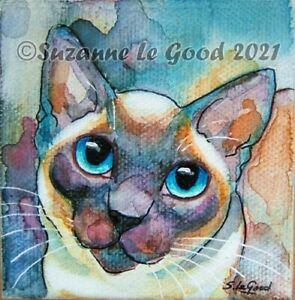 Siamese Cat art painting on canvas & easel original hand painted Suzanne Le Good