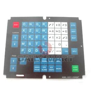 FANUC NEW A98L-0001-0568#T Soft Membrane Keysheet Keypad Keyboard FREE SHIPPING