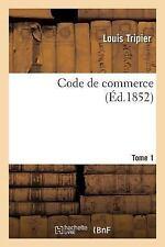 Code de Commerce by Tripier-L (2016, Paperback)
