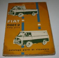 Catalogo Parti di Ricambio Fiat 1100 T/2 Tipo 217 A Ersatzteilkatalog Stand 1959