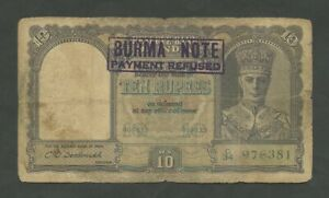 BURMA INDIA 10 Rs KGVI  'Payment Refused' Banknotes