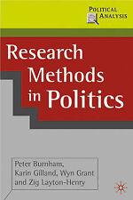 Research Methods in Politics (Political Analysis), Layton-Henry, Zig, Grant, Wyn