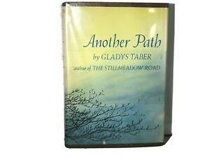 Another Path Gladys Taber Stillmeadow Road Hardcover Dust Jacket 1963 1st ed