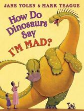 How Do Dinosaurs Say I'm Mad!-ExLibrary