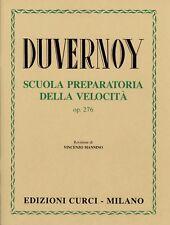 DUVERNOY - SCUOLA PREPARATORIA DELLA VELOCITà  OP. 276 - Edizioni Curci