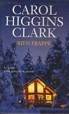 BIEN FRAPPE / CAROL HIGGINS CLARK / SUCCES DU LIVRE