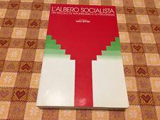 Libro: L'albero Socialista - Un secolo di riformismo e di progressi