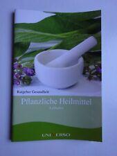 Pflanzliche*Heilmittel*Leitfaden*Ratgeber*Gesundheit*Heilpflanzen*Kräuter*Tipps*