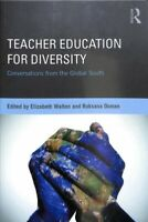 Teacher Education for Diversity : Conversations from the Global South, Paperb...
