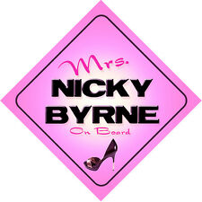 Mrs Nicky Byrne on Board Baby Pink Car Sign