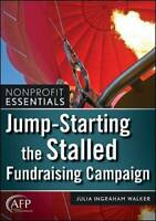 Jump-Starting the Stalled Fundraising Campaign - Paperback - GOOD
