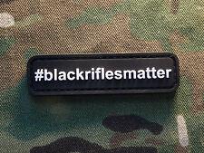 #BlackRiflesMatter AR-15 Black PVC Military Morale Patch Second Amendment