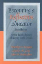 Becoming a Reflective Educator: How to Build a Culture of Inquiry in the Schools