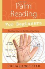 Palm Reading for Beginners: Find Your Future in th