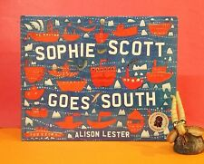 Alison Lester: Sophie Scott Goes South/children's picture books/Antarctica