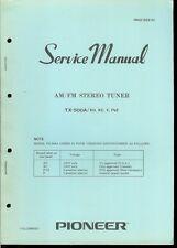 Original Factory Pioneer TX-500A/KU KC F FVZ AM/FM Stereo Tuner Service Manual