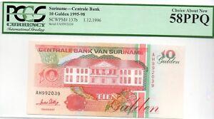 1995 SURINAME CENTRALE BANK PM 137B  10 GULDEN PCGS 58 PPQ CHOISE aNEW AH 992039