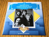 CREEDENCE CLEARWATER REVIVAL - BAD MOON RISING / LONG AS I CAN SEE THE LIGHT