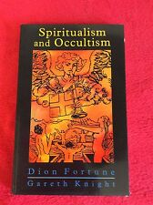 """Spiritualism and Occultism: """"Spiritualism in the Light of Occult Science"""" with A"""