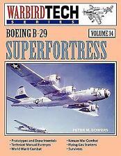 Boeing B-29 Superfortress - Warbirdtech Vol 14 (Paperback or Softback)